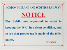 Railway station Public Lavatory Notice.