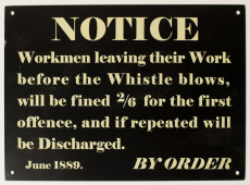 Workmen's Notice Sign. Leaving work early.