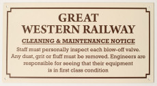 GWR Cleaning & Maintenance Sign.